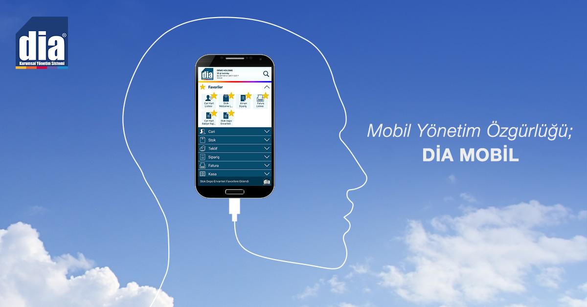 KOBİ'lerde Mobil Yönetim Özgürlüğü: DİA Mobil