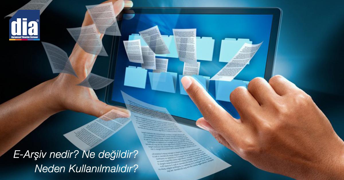 E-Arşiv Nedir? Ne Değildir? Neden Kullanılmalıdır?