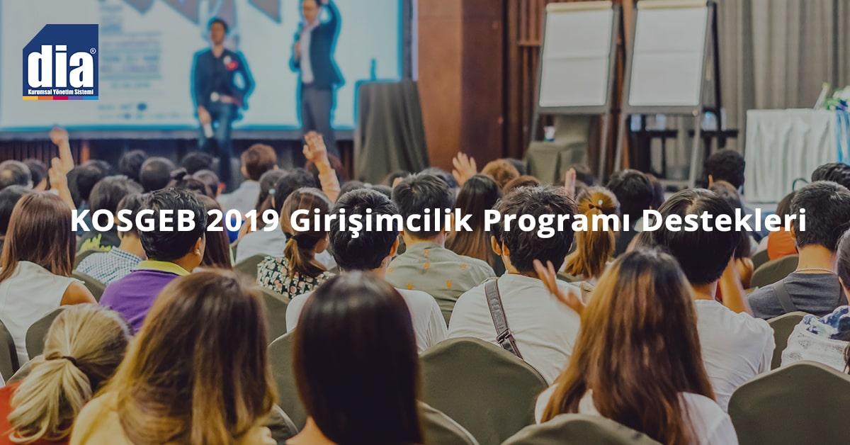 KOSGEB 2019 Girişimcilik Programı Destekleri