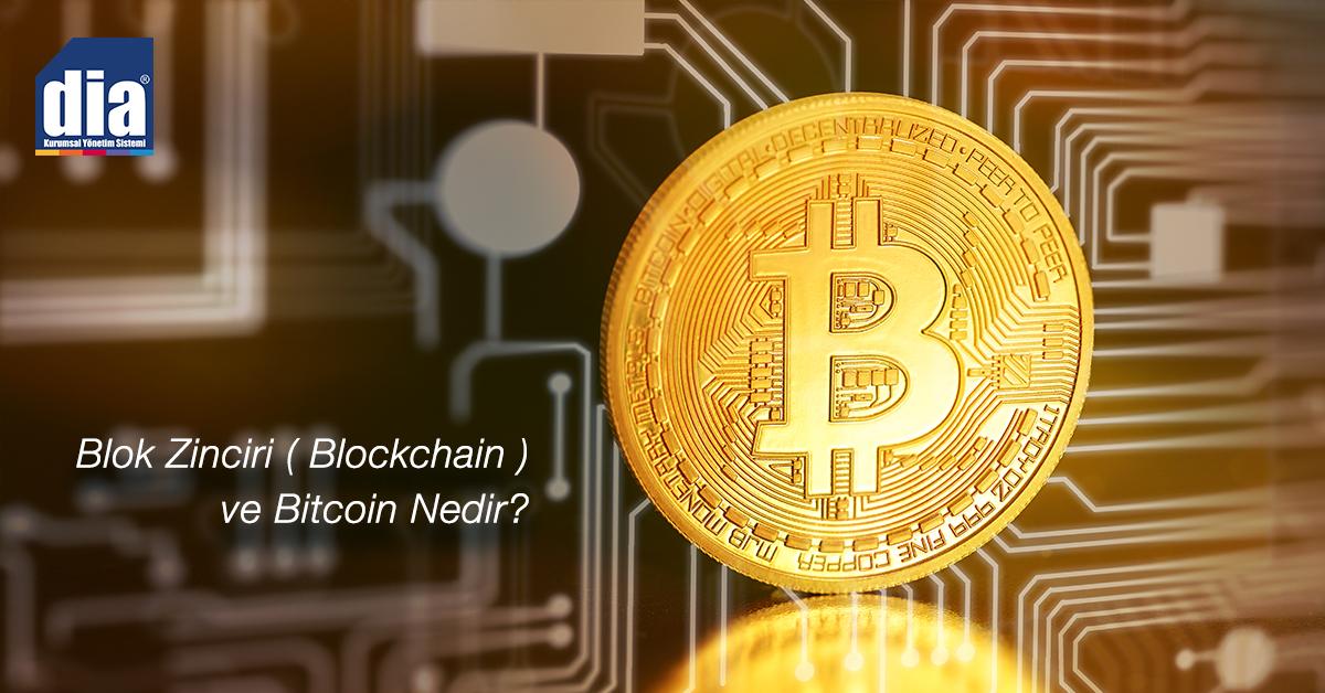 Blok Zinciri (Blockchain) ve Bitcoin Nedir?