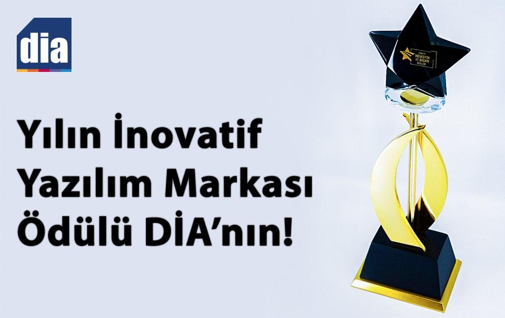 Yılın İnovatif Yazılım Markası DİA!
