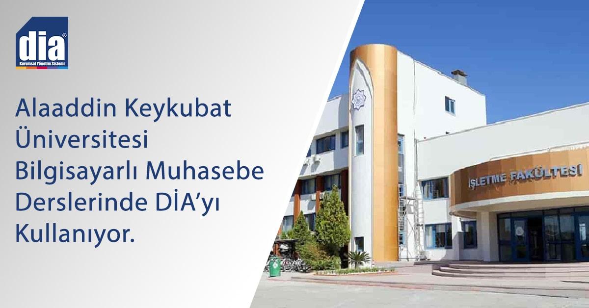 Alaaddin Keykubat Üniversitesi Derslerinde DİA'yı Kullanıyor.
